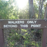 'Walkers only' sign on Wilkins Track (307568)